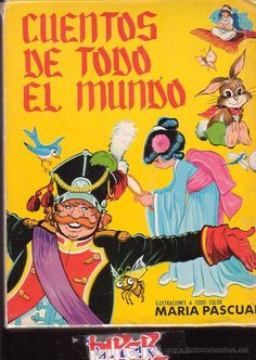 I'd love to read this again... it was my aunt's book, but her son destroyed it. Maria Pascual's drawings are the best.