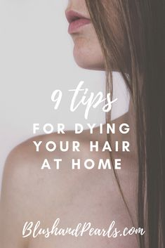 9 Tips For Dying Your Hair At Home