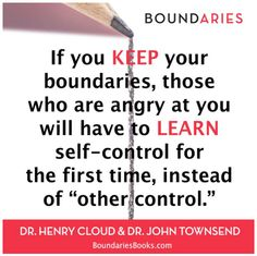 """Keep Your Boundaries to help others learn self-control, instead of """"Other-Control."""" So Freeing 