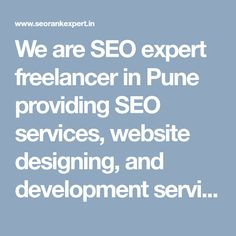 We are SEO expert freelancer in Pune providing SEO services, website designing, and development services as freelancing in Pune at affordable rates. We offer complete digital marketing services as a freelance.  #SeoFreelancerPune #PuneSeoFreelancer #SeoFreelancerExpertPune #SeoExpertPune