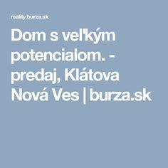 Dom s veľkým potencialom. - predaj, Klátova Nová Ves   burza.sk