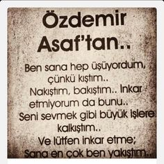 Özdemir Asaf Wise Quotes, Poetry Quotes, Famous Quotes, Book Quotes, German Quotes, Perfection Quotes, Romantic Love Quotes, Cool Words, Quotations