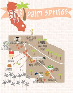 Gaby's Guide to Palm Springs. A complete guide for where to eat, drink and stay while in Palm Springs