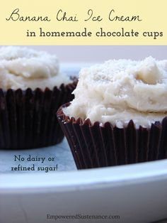 banana chai ice cream in homemade chocolate cups by @empoweredsustenance