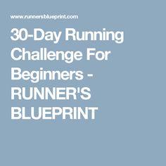 30-Day Running Challenge For Beginners - RUNNER'S BLUEPRINT