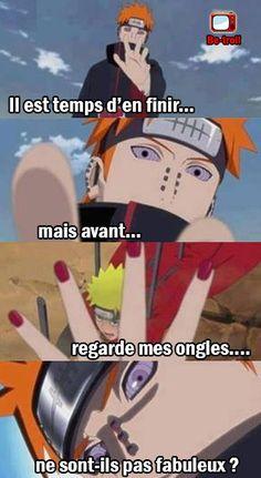 Il est temps d'en finir, mais avant... regarde mes ongles, ne sont-ils pas fabuleux ? #Pain #Naruto
