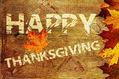Happy Thanksgiving to all those celebrating...May your time with family and friends be bountiful and blessed.