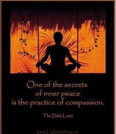 Uno de los secretos de La Paz interior es la práctica de la compasion