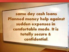 Same Day Cash Loans – Immediate Money Help Your Fiscal Emergencies