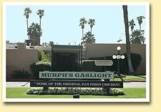 Murph's Gaslight Restaurant - Bermuda Dunes - Home of the Original Pan Fried Chicken - Established 1976 Hot Springs, Palm Springs, Pan Fried Chicken, Rancho Mirage, Cathedral City, Coachella Valley, Desert Homes, Palm Desert, Places To Visit