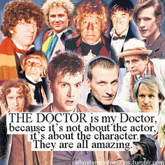 I have seen them all and at first I had favorites, but after a while I realized you can't play favorites with the Doctor.