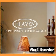 Heaven Don't miss it for the world Religious Inspirational Vinyl Wall Decal Sticker Mural Quotes Words R042