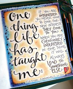 ☼ One thing life has taught me