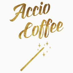 'Accio Coffee' Relaxed Fit T-Shirt by kseniacreatives Beautiful Gifts, Cool T Shirts, Classic T Shirts, Wizards, Coffee, Witches, Restaurant, Illustrations, Studio