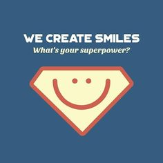 Dentaltown - We create smiles. What's your superpower?
