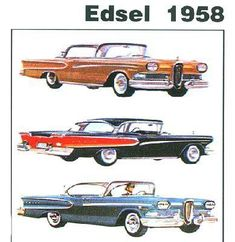 This was actually a good car that came out at a bad time. Although it was butt ugly. Vintage Cars, Antique Cars, Vintage Style, Motos Vintage, Edsel Ford, Ad Car, Ford Lincoln Mercury, Car Advertising, Ford Motor Company