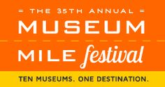 AVOID..Museum Mile Festival (free) WHEN? Tues. June 11, 6-9 pm. Museums are free.