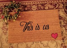 This is us door mat custom door mat door mats by ToniAnnsBellaArte