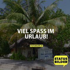 VIEL SPASS IM URLAUB! - Urlaubsgrüße, Feriensprüche