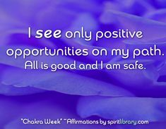 *Chakra Week* ~ Affirmations by SpiritLibrary.com ~ Sixth Chakra