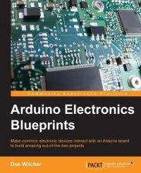 Arduino Electronics Blueprints By Don Wilcher PDF Arduino Laser, Arduino Wifi, Arduino Sensors, Arduino Shield, Arduino Programming, Arduino Board, Buy Arduino, Arduino Beginner, Arduino Projects