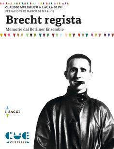 BRECHT REGISTA di Claudio Meldolesi e Laura Olivi