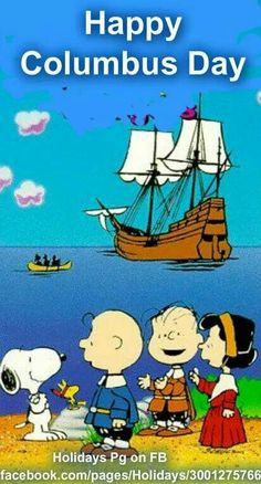 The Mayflower Voyagers Charlie brown Friends ride on the Mayflower to the New World and celebrate the First Thanksgiving ~ cute way to teach kids. Columbus Day 2020, Columbus Day Holiday, Happy Columbus Day, Charlie Brown Und Snoopy, Charlie Brown Quotes, Charlie Brown Thanksgiving, Snoopy Images, Snoopy Pictures, Peanuts Cartoon