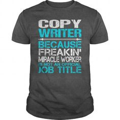 Awesome Tee For Copy Writer T Shirts, Hoodies. Get it now ==► https://www.sunfrog.com/LifeStyle/Awesome-Tee-For-Copy-Writer-115418674-Dark-Grey-Guys.html?57074 $22.99