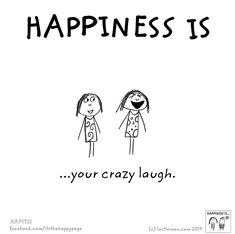 http://lastlemon.com/happiness/ha5312/ Happiness is your crazy laugh