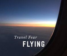 Travel Fear: Flying