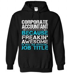 Corporate Accountant - #teacher gift #grandma gift. SAVE => https://www.sunfrog.com/Funny/Corporate-Accountant-2599-Black-Hoodie.html?id=60505