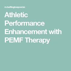 Athletic Performance Enhancement with PEMF Therapy