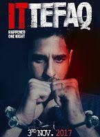 Ittefaq (2017) : watch or download full hd movie free