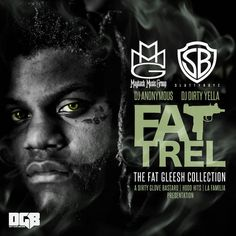 Fat Trel - The Fat Gleesh Collection