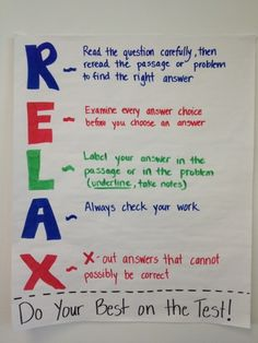 I need this cause students need to remember to just relax on test. Lord knows I needed to remember to just relax.