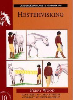 Hestehvisking -         Perry Wood              Carole Vincer              Espen Hagerup