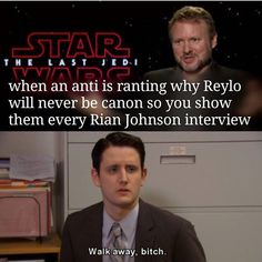 I need an army with me to attack all of the haters bc I am not enough , uhhhh also I want rian to direct episode 9, is it just me or do you…