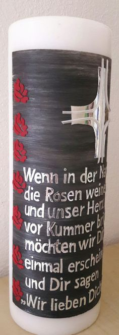"Trauerkerze: ""Wir lieben dich"" Canning, Embellishments, Candles, Amor, Home Canning"
