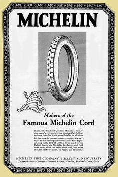 "1924 Michelin ""Bibendum"" Tire Ad Michelin Man, Michelin Tires, Vintage Advertisements, Vintage Ads, Vintage Posters, Retro Cars, Old Trucks, Innovation, Automobile"