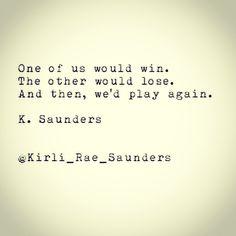 A little game of heartbreak K. Saunders #poetry #love #typewriterseries #heartbreak