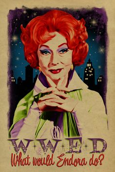 What would Endora? Bewitched. Agnes Moorehead. Witch. Samantha mother. 12x18. Kraft paper. TV. Art. Print. Gay. Drag Queen.