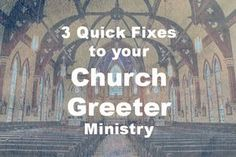 Can your Church Greeter Ministries can use a quick tune up? Here are three steps to improve greeter ministry.