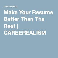 images about all things resume  amp  cover letters on pinterest    recruiters look at resumes all day  once they see something they don    t like  it will be thrown out  here    s how to make your resume better than the rest