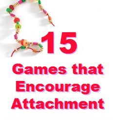 "Graphic of the text ""15 games that encourage attachment"""