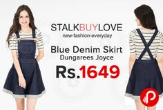 StalkBuyLove is offering Joyce Blue Denim Skirt Dungarees Just at Rs.1649. Women's #fashion #dungarees made with cotton chambray, Button fastening at sides, Adjustable shoulder straps, Pockets at sides, Contrast topstitch detailing. Coupon – SBLVCOMM500 | SBLVCOMM20P | SBLVCOMM300  http://www.paisebachaoindia.com/blue-denim-skirt-dungarees-joyce-just-rs-1649-stalkbuylove/