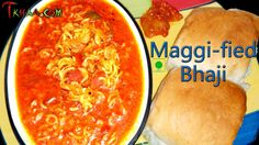 Maggi-fied Bhaji – मैगी-फाइड भाजी Maggi-fied Bhaji is a very interesting dish, it is very tasty and easy to make, you can enjoy it with bread or as it is, I have modified our good old tomato …