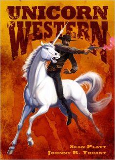 Unicorn Western - Kindle edition by Johnny B. Truant, Sean Platt. Literature & Fiction Kindle eBooks @ Amazon.com.