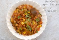 Slow cooker sausage and vegetables w/ corn, zucchini, tomatoes, low calorie, Can be adapted for Simply Filling, 179 calories, 5 Weight Watchers Points Plus