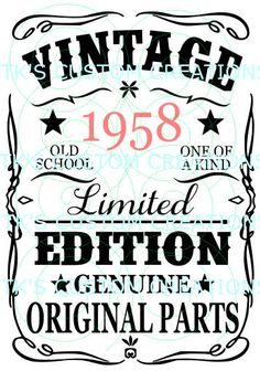 Vintage, Aged to Perfection - year can be edited. Happy Birthday Meme, 60th Birthday, Birthday Quotes, Birthday Wishes, Birthday Cards, Birthday Shirts, Vinyl Quotes, Words Quotes, Turning 60