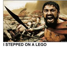 I STEPPED ON A LEGO! .....SO TRUE!!! They're deadly!!
